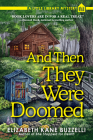 And Then They Were Doomed: A Little Library Mystery Cover Image