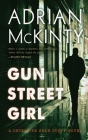 Gun Street Girl: A Detective Sean Duffy Novel Cover Image