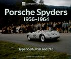 Porsche Spyders 1956-1964: Type 550A, RSK and 718 (Ludvigsen Library) Cover Image