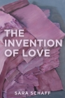 The Invention of Love Cover Image
