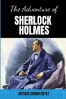 The Adventures of Sherlock Holmes: Edition 2020 with Easy to Read Font Cover Image
