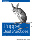 Puppet Best Practices: Design Patterns for Maintainable Code Cover Image