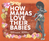 How Mamas Love Their Babies Cover Image