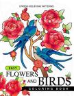Easy Flowers and Birds Coloring book: hand drawn pictures and easy designs for grown ups Cover Image