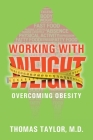 Working With Weight: Overcoming Obesity Cover Image