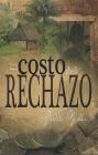 El Costo del Rechazo (the Price) Cover Image