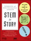 Stem to Story: Enthralling and Effective Lesson Plans for Grades 5-8 Cover Image