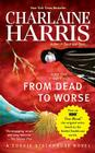 From Dead to Worse (Sookie Stackhouse/True Blood #8) Cover Image