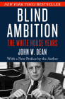 Blind Ambition: The White House Years Cover Image