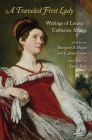 A Traveled First Lady: Writings of Louisa Catherine Adams Cover Image