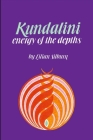 Kundalini-Energy of Dept: The Energy of the Depths Cover Image