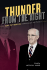 Thunder from the Right: Ezra Taft Benson in Mormonism and Politics Cover Image