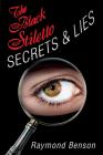 The Black Stiletto: Secrets & Lies: A Novel Cover Image