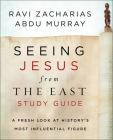 Seeing Jesus from the East Study Guide: A Fresh Look at History's Most Influential Figure Cover Image