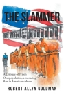 The Slammer: A Critique of Prison Overpopulation, a menacing flaw in American culture Cover Image