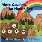 We're Counting on Noah's Ark! Cover Image