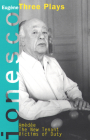 Amedee, the New Tenant, Victims of Duty: Three Plays (Ionesco) Cover Image