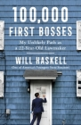 100,000 First Bosses: My Unlikely Path as a 22-Year-Old Lawmaker Cover Image