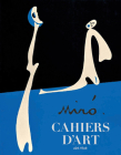 Cahiers d'Art: Miró: 42nd Year Cover Image