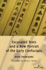 Excavated Texts and a New Portrait of the Early Confucians Cover Image