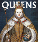 Queens: Women Who Ruled, from Ancient Egypt to Buckingham Palace (Tiny Folio) Cover Image
