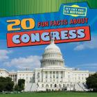 20 Fun Facts about Congress (Fun Fact File: Us History!) Cover Image