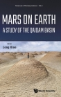 Mars on Earth: A Study of the Qaidam Basin (Advances in Planetary Science #5) Cover Image