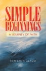 Simple Beginnings: A Journey of Faith Cover Image