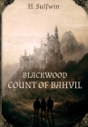 Blackwood: Count of Bahvil Cover Image