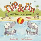 Flip & Fin: Super Sharks to the Rescue! Cover Image