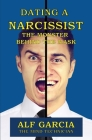 Dating a Narcissist: The Monster behind the Mask Cover Image