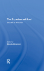 The Experienced Soul: Studies in Amichai Cover Image