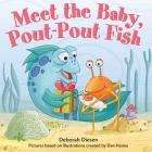 Meet the Baby, Pout-Pout Fish (A Pout-Pout Fish Mini Adventure #13) Cover Image