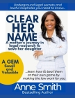 Clear Her Name: A Mother's Journey in Legal Research to Save Her Daughter Cover Image