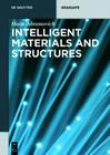 Intelligent Materials and Structures (de Gruyter Textbook) Cover Image