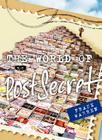 The World of PostSecret Cover Image