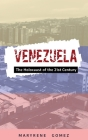 Venezuela: The Holocaust of the 21st Century Cover Image