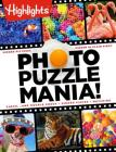 Photo Puzzlemania!(TM) (Highlights Photo Puzzlemania Activity Books) Cover Image