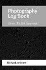 Photography Log Book: For 35mm Film Cameras: 288 exposures arranged in 20 tables of 12 exposures Cover Image