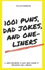 1001 Puns, Dad Jokes, and One-Liners Cover Image