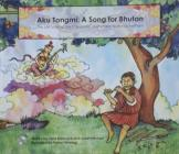 Aku Tongmi: A Song for Bhutan Cover Image