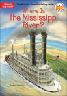 Where Is the Mississippi River? (Where Is...?) Cover Image