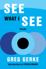 See What I See: Essays Cover Image