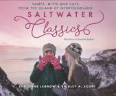 Saltwater Classics: Caps, Vamps and Mittens from the Island of Newfoundland Cover Image