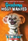 Frankenstein's Dog (Goosebumps Most Wanted #4) Cover Image