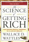 The Science of Getting Rich: The Proven Mental Program to a Life of Wealth Cover Image