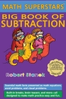 Math Superstars Big Book of Subtraction, Library Hardcover Edition: Essential Math Facts for Ages 5 - 8 Cover Image