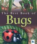 My Best Book of Bugs (The Best Book of) Cover Image