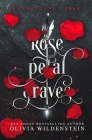 Rose Petal Graves (Lost Clan #1) Cover Image