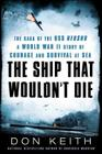 The Ship That Wouldn't Die: The Saga of the USS Neosho- A World War II Story of Courage and Survival at Sea Cover Image